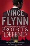 Flynn, Vince | Protect & Defend | Signed 1st Edition Thus UK Trade Paper Book