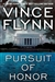 Pursuit of Honor | Flynn, Vince | Signed First Edition Book