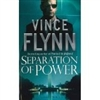 Flynn, Vince - Separation of Power (Signed UK Later Printing, Paperback)