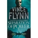 Separation of Power | Flynn, Vince | Signed 1st Edition Mass Market Paperback UK Book