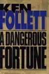 Dangerous Fortune, A | Follett, Ken | Signed First Edition Book