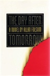 Folsom, Allan - Day After Tomorrow, The (Signed First Edition)