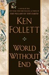 Follett, Ken - World Without End (Signed First Edition)