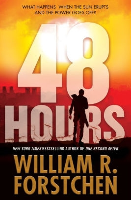 48 Hours by William Forstchen
