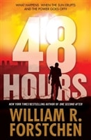 48 Hours by William Forstchen | Signed First Edition Book