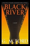 Black River | Ford, G.M. | Signed First Edition Book