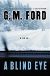 Ford, G.M. - Blind Eye, A (Signed First Edition)