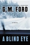 Blind Eye, A | Ford, G.M. | Signed First Edition Book