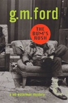 Bum's Rush, The | Ford, G.M. | Signed First Edition Book