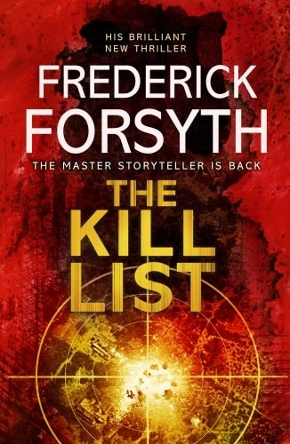 The Kill List by Frederick Forsyth