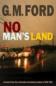 No Man's Land by G.M. Ford
