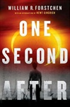 Forstchen, William R. - One Second After (Signed First Edition)