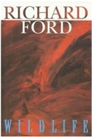 Wildlife | Ford, Richard | Signed First Edition Book