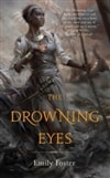 Foster, Emily | Drowning Eyes, The | First Edition Trade Paper Book