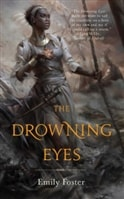 Drowning Eyes, The | Foster, Emily | First Edition Trade Paper Book