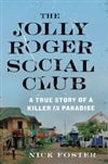 Jolly Roger Social Club, The | Foster, Nick | First Edition Book
