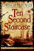 Ten Second Staircase | Fowler, Christopher | Signed First Edition Book