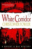 White Corridor by Christopher Fowler | Signed First Edition Book