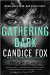 Gathering Dark | Fox, Candice | Signed First Edition Book