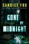 Fox, Candice | Gone by Midnight | Signed First Edition Copy