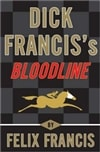 Francis, Dick & Francis, Felix - Bloodline (Signed First Edition)
