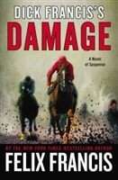 Dick Francis's Damage | Francis, Felix (as Francis, Dick) | Signed First Edition Book