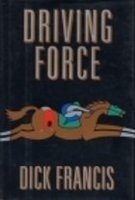 Driving Force | Francis, Dick | Signed First Edition Book