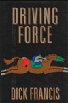 Driving Force | Francis, Dick | First Edition Book