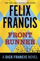 Front Runner | Francis, Felix (as Francis, Dick) | Signed First Edition Book