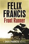 Francis, Felix | Front Runner | Signed First Edition UK Book