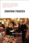 How to Be Alone | Franzen, Jonathan | Signed First Edition Book
