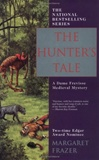 Frazer, Margaret - Hunter's Tale, The (First Edition)