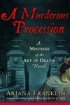 Franklin, Ariana - Murderous Procession, A (First Edition)