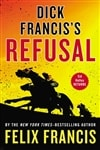 Francis, Felix - Dick Francis' Refusal (Signed First Edition)