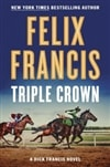 Francis, Felix | Triple Crown | Signed First Edition Book