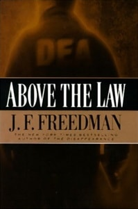 Above the Law by J.F. Freedman