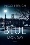 French, Nicci - Blue Monday (Signed First Edition)