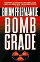 Bomb Grade | Freemantle, Brian | Signed First Edition Book