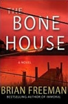 Freeman, Brian - Bone House, The (Signed First Edition)