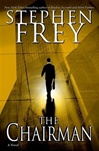 Chairman, The | Frey, Stephen | Signed First Edition Book