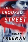 The Crooked Street by Brian Freeman | Signed First Edition Book