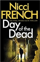 Day of the Dead | French, Nicci | Double-Signed UK 1st Edition