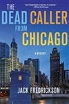 Frederickson, Jack - Dead Caller from Chicago, The (Signed, 1st)