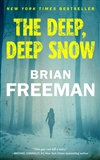 Freeman, Brian | Deep, Deep Snow, The | Signed First Edition Trade Paper Book