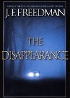 The Disappearance by J.F. Freedman