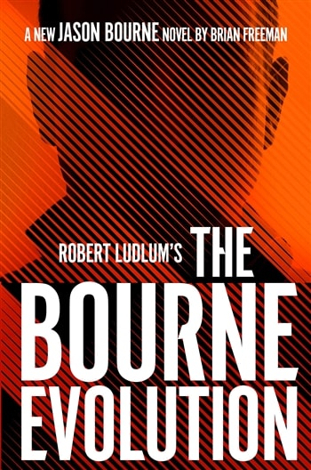 The Bourne Evolution by Brian Freeman
