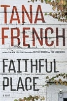 Faithful Place | French, Tana | Signed First Edition Book