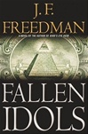 Freedman, J.F. - Fallen Idols (Signed First Edition)