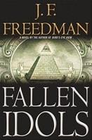 Fallen Idols by J.F. Freedman
