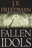 Fallen Idols | Freedman, J.F. | Signed First Edition Book